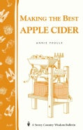 Making the Best Apple Cider (Paperback)