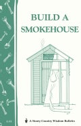 Build a Smokehouse (Paperback)