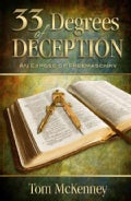 33 Degrees of Deception: An Expose of Freemasonry (Paperback)