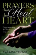 Prayers That Heal the Heart: Prayer Counseling That Breaks Every Yoke (Paperback)