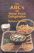 The ABC's of Home Food Dehydration (Paperback)
