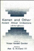 Kemet and Other Ancient African Civilizations: Selected References (Paperback)