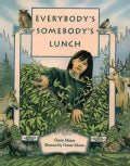 Everybody's Somebodys Lunch (Paperback)