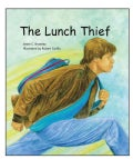 The Lunch Thief (Hardcover)