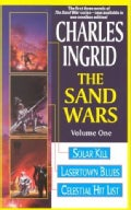 The Sand Wars: Solar Kill, Lasertown Blues and Celestial Hit List (Paperback)