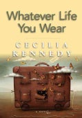 Whatever Life You Wear (Paperback)