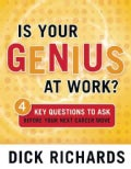 Is Your Genius at Work?: 4 Key Questions to Ask Before Your Next Career Move (Paperback)