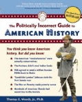 The Politically Incorrect Guide To American History (Paperback)