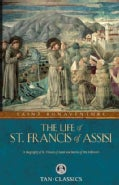 The Life of St. Francis of Assisi (Paperback)
