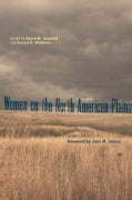 Women on the North American Plains (Paperback)