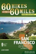 60 Hikes Within 60 Miles San Francisco: Including North Bay, East Bay, Peninsula, and South Bay (Paperback)