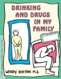 Drinking and Drugs in My Family (Paperback)