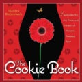 The Cookie Book: Celebrating the Art, Power and Mystery of Woman's Sweetest Spot (Paperback)