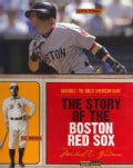 The Story of the Boston Red Sox (Paperback)