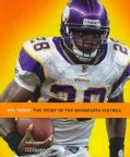 The Story of the Minnesota Vikings (Paperback)