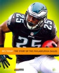 The Story of the Philadelphia Eagles (Paperback)