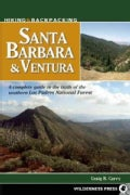 Hiking &amp; Backpacking Santa Barbara &amp; Ventura: A Complete Guide to the Trails of the Southern Los Padres National ... (Paperback)