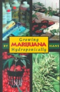 Growing Marijuana Hydroponically (Paperback)