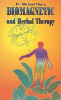 Biomagnetic and Herbal Therapy (Paperback)