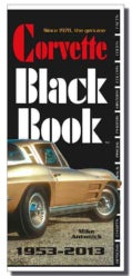 The Corvette Black Book 1953-2013 (Paperback)