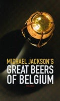Michael Jackson's Great Beers of Belgium (Paperback)