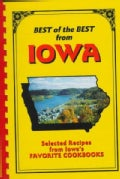 Best of the Best from Iowa: Selected Recipes from Iowa's Favorite Cookbooks (Loose-leaf)