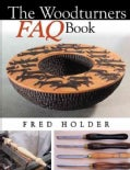 The Woodturners FAQ Book: Frequently Asked Questions (Paperback)