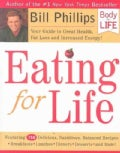 Eating for Life: Your Guide to Great Health, Fat Loss and Increased Energy (Hardcover)