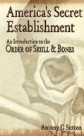 America's Secret Establishment: An Introduction to the Order of Skull & Bones (Paperback)