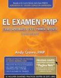 El examen PMP / The PMP Exam: Como aprobarlo en el primer intento / How to Pass on Your First Try