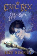 Erec Rex: The Dragon's Eye (Hardcover)