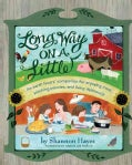 Long Way On A Little: An Earth Lover's Companion for Enjoying Meat, Pinching Pennies and Living Deliciously (Paperback)