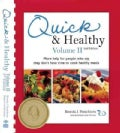 Quick & Healthy: More Help for People Who Say They Don't Have Time to Cook Healthy Meals (Paperback)