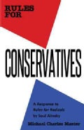Rules for Conservatives: A Response to Rules for Radicals by Saul Alinsky (Paperback)
