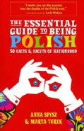 The Essential Guide to Being Polish (Paperback)