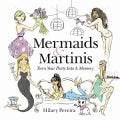 Mermaids & Martinis: Turn Your Party into a Memory (Paperback)