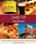 Signature Tastes of Phoenix: Favorite Recipes of Our Local Restaurants (Paperback)
