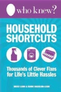 Household Shortcuts: Thousands of Clever Fixes for Life's Little Hassles (Hardcover)