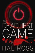 The Deadliest Game (Hardcover)