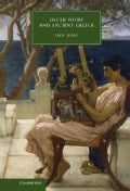 Oscar Wilde and Ancient Greece (Hardcover)