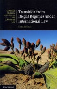 Transition from Illegal Regimes Under International Law (Paperback)