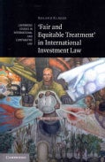 Fair and Equitable Treatment in International Investment Law (Paperback)