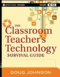 The Classroom Teacher's Technology Survival Guide (Paperback)