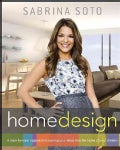Sabrina Soto Home Design: A Layer-by-Layer Approach to Turning Your Ideas into the Home of Your Dreams (Paperback)