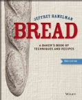 Bread: A Baker&#39;s Book of Techniques and Recipes (Hardcover)