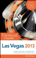 The Unofficial Guide to Las Vegas 2013 (Paperback)