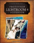 Kevin Kubota's Photoshop Lightroom 4 Notebook (Paperback)