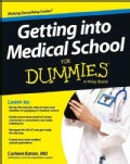 Getting into Medical School for Dummies (Paperback)