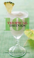 101 Tropical Drinks (Hardcover)