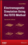Electromagnetic Simulation Using the FDTD Method (Hardcover)